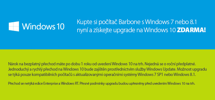 Kupte si poč?tač Barbone s Windows 7 nebo 8.1 nyn? a z?skejte upgrade na Windows 10 ZDARMA!